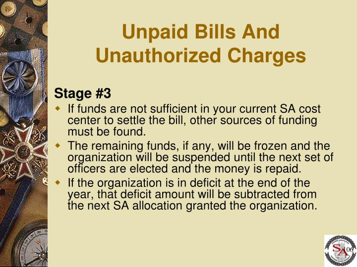 Unpaid Bills And Unauthorized Charges