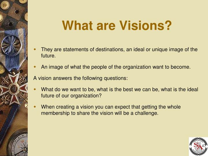 What are Visions?