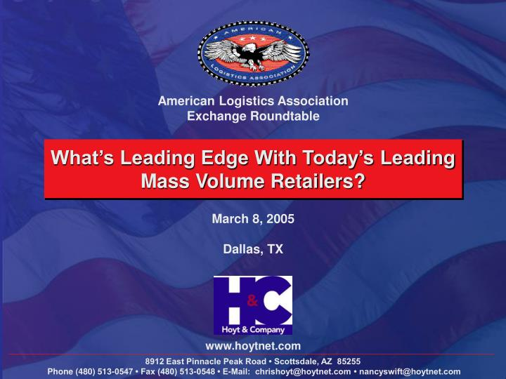 What s leading edge with today s leading mass volume retailers