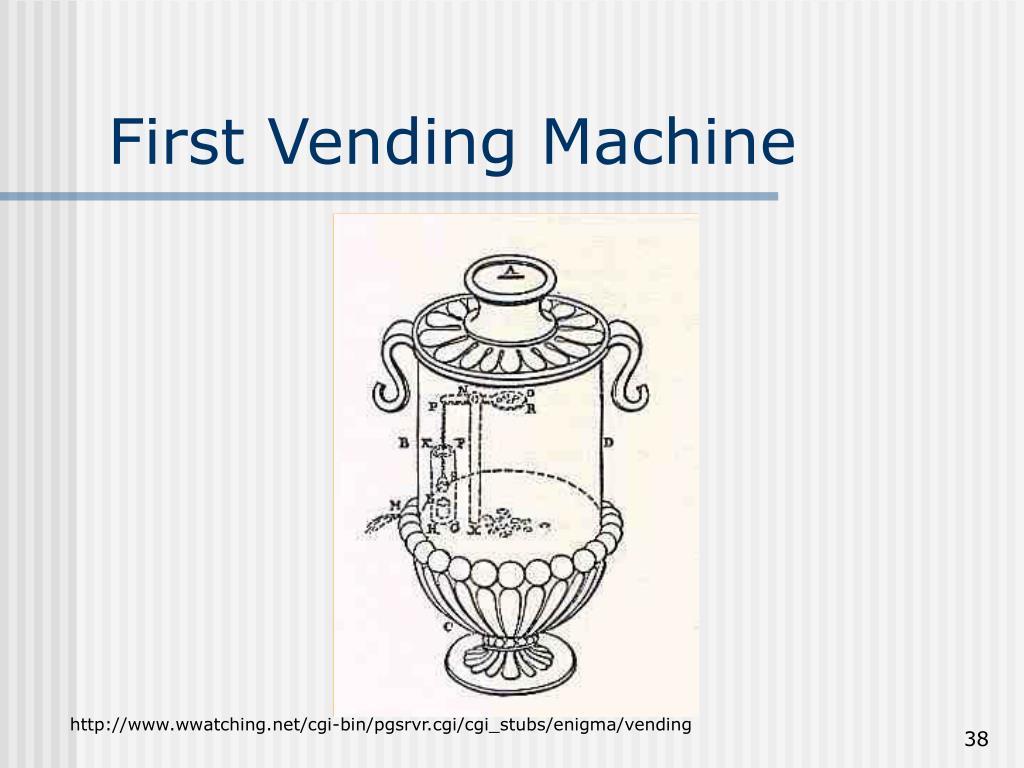 First Vending Machine