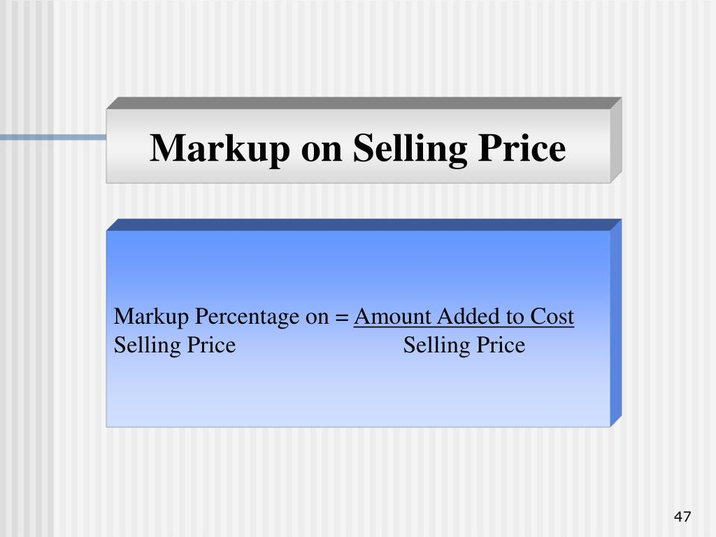 Markup on Selling Price