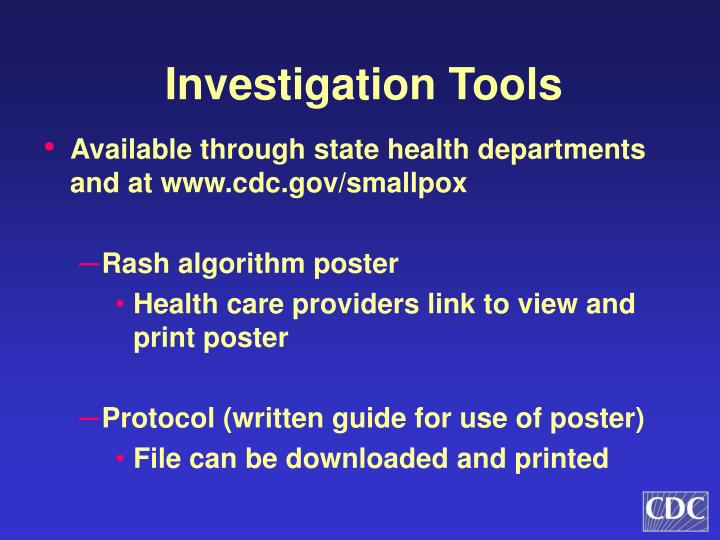 Investigation Tools