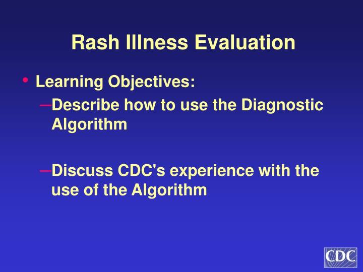 Rash Illness Evaluation