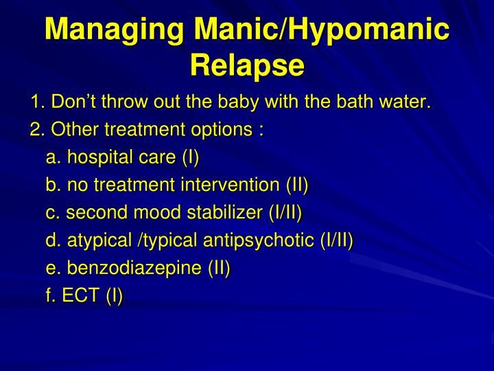Managing Manic/Hypomanic Relapse