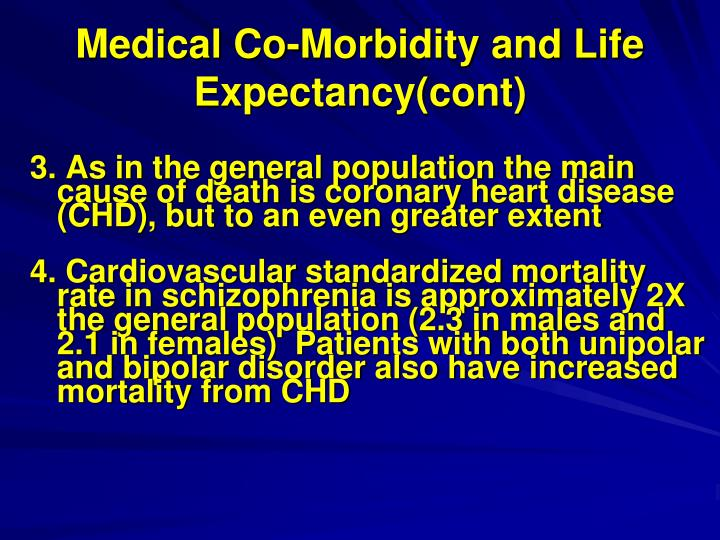 Medical Co-Morbidity and Life Expectancy(cont)