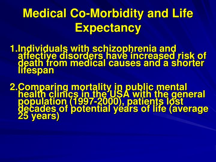 Medical Co-Morbidity and Life Expectancy