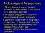 typical atypical antipsychotics