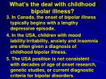 what s the deal with childhood bipolar illness