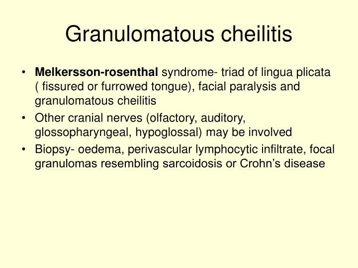 Granulomatous cheilitis