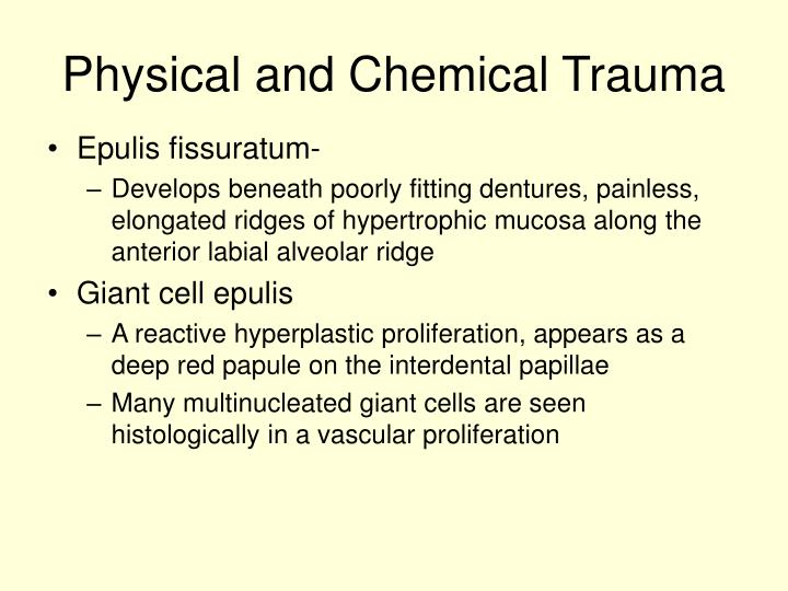 Physical and Chemical Trauma