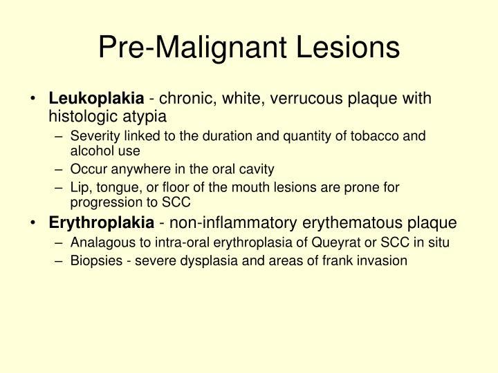 Pre-Malignant Lesions