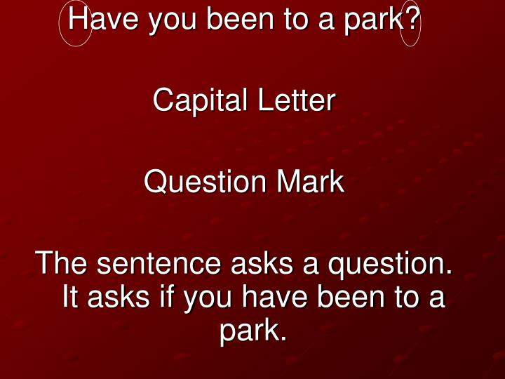 Have you been to a park?