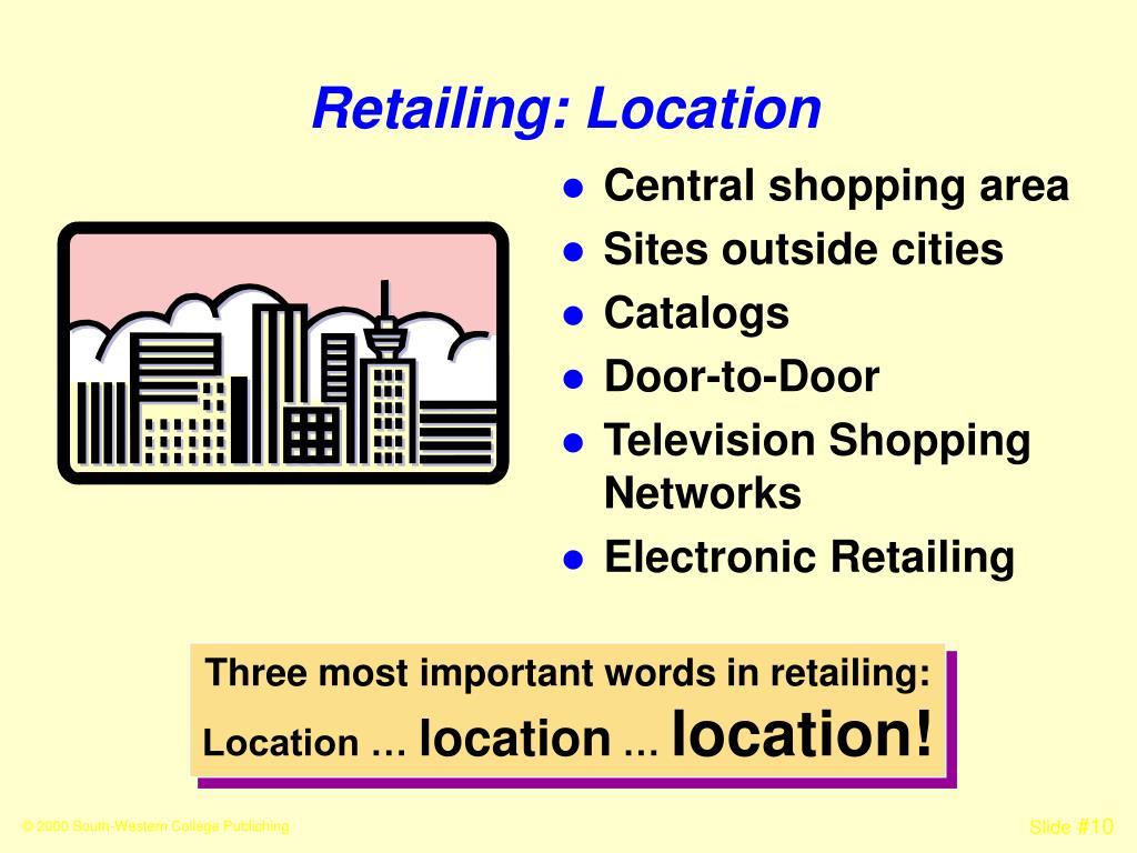 Retailing: Location