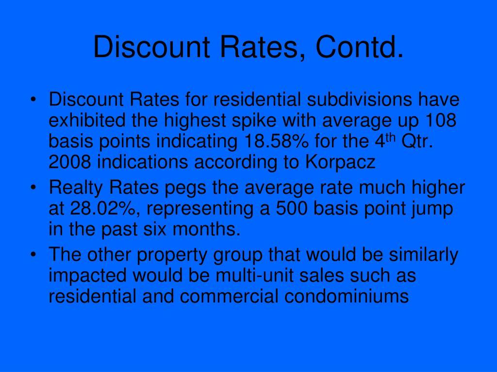 Discount Rates, Contd.