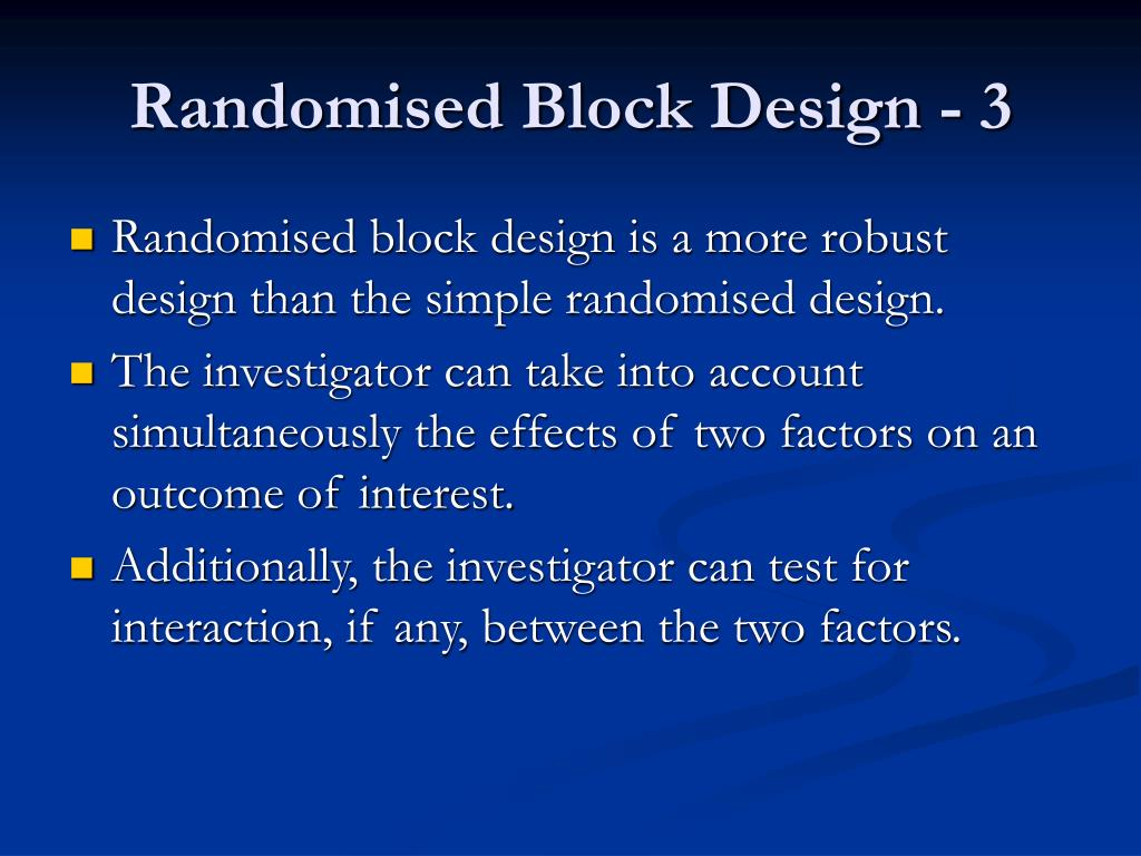 Randomised Block Design - 3