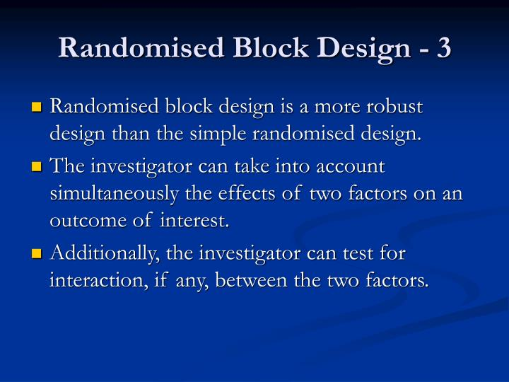 Randomised block design 3