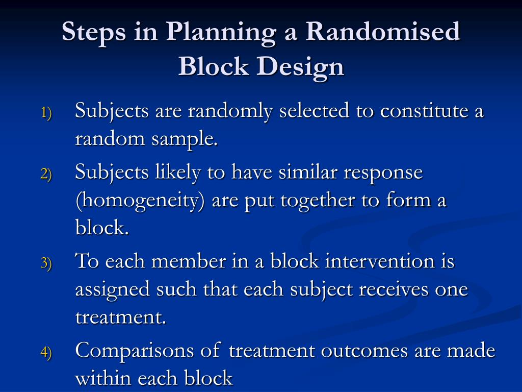 Steps in Planning a Randomised Block Design