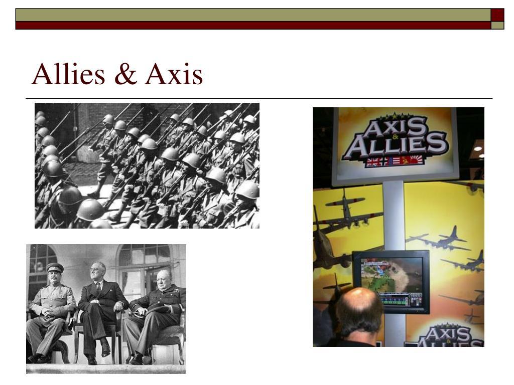 Allies & Axis