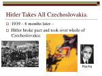 hitler takes all czechoslovakia
