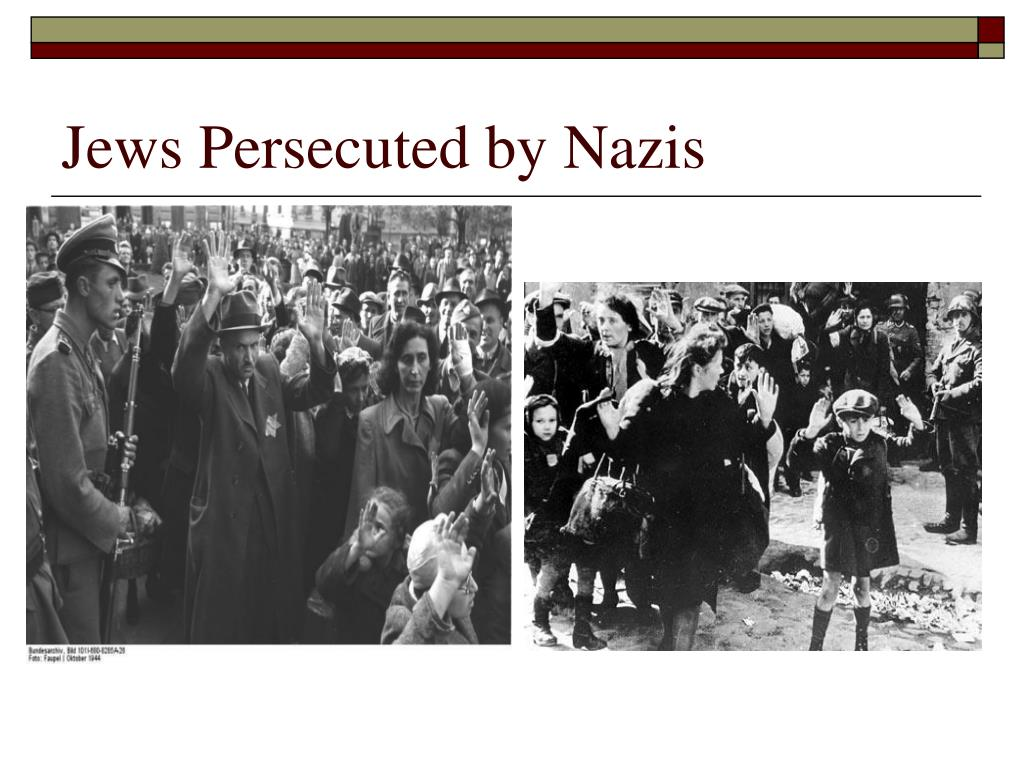 Jews Persecuted by Nazis