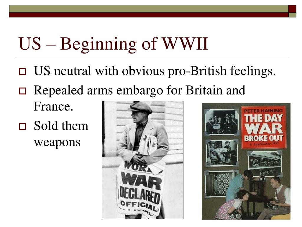 US – Beginning of WWII
