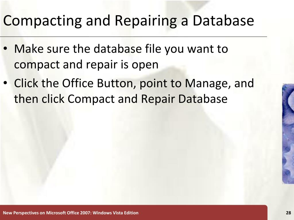 Compacting and Repairing a Database
