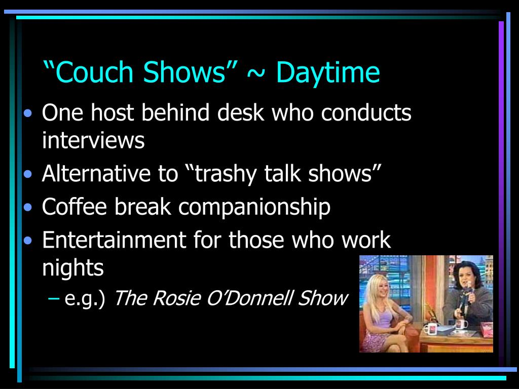 """Couch Shows"" ~ Daytime"