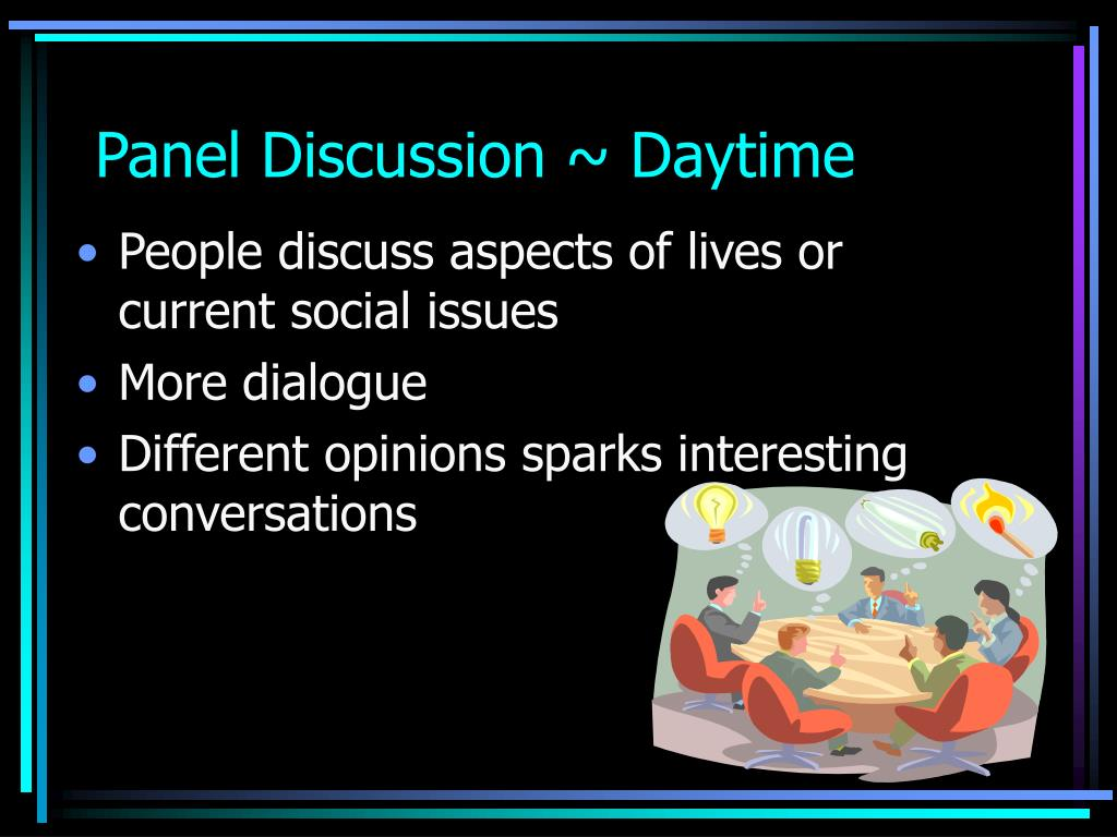 Panel Discussion ~ Daytime
