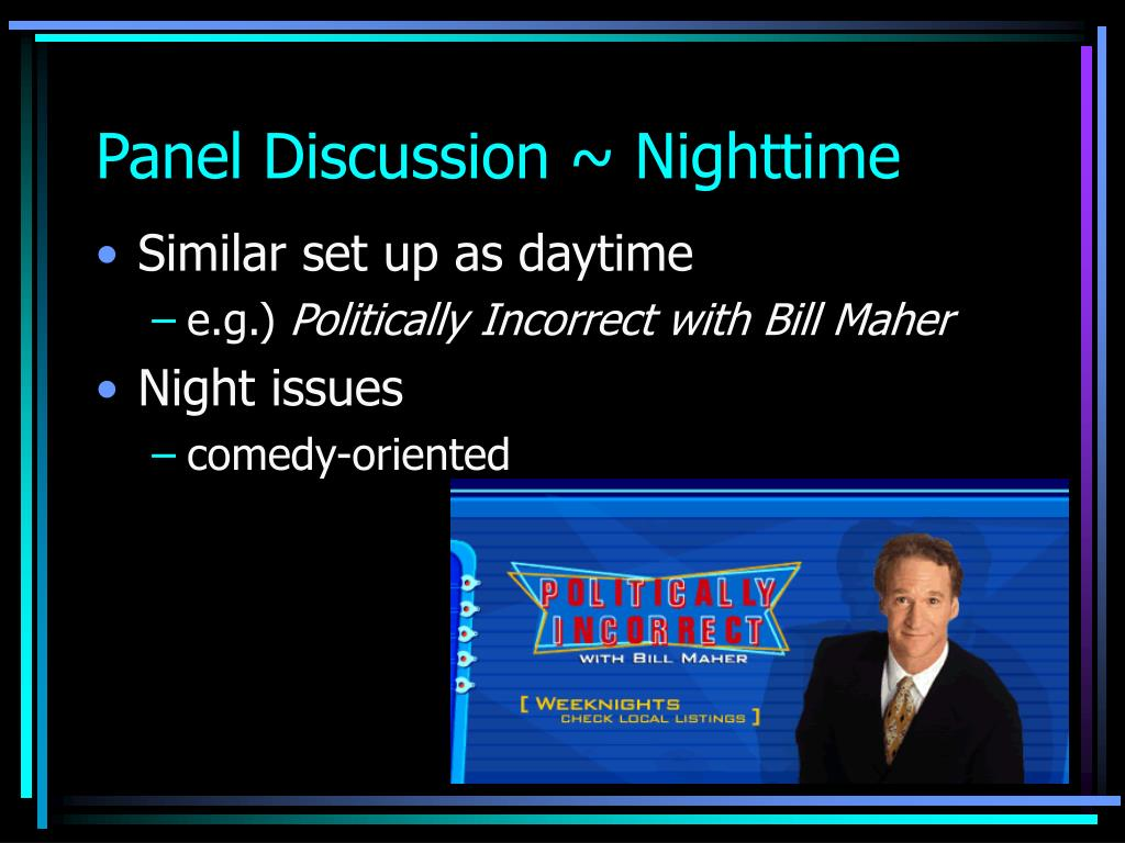 Panel Discussion ~ Nighttime
