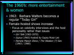 the 1960 s more entertainment women