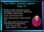the 1990 s backlash against trash tv