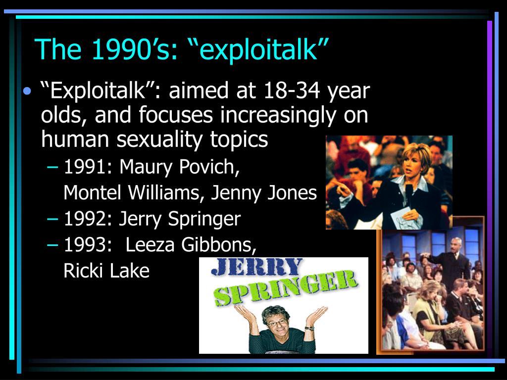 """The 1990's: """"exploitalk"""""""