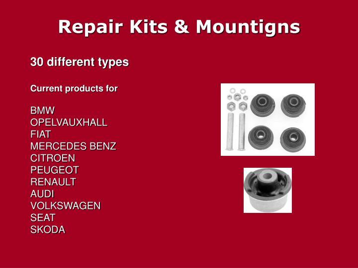 Repair Kits & Mountigns