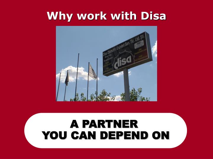 Why work with Disa