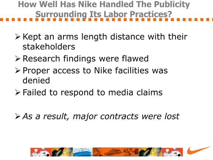 hitting wall nike and international labor practices 2002-9-6  in the mid-1990s nike, one of the worlds most successful footwear companies, is hit by a spate of alarmingly bad publicity after years of high-profile media attention as the company that can just.
