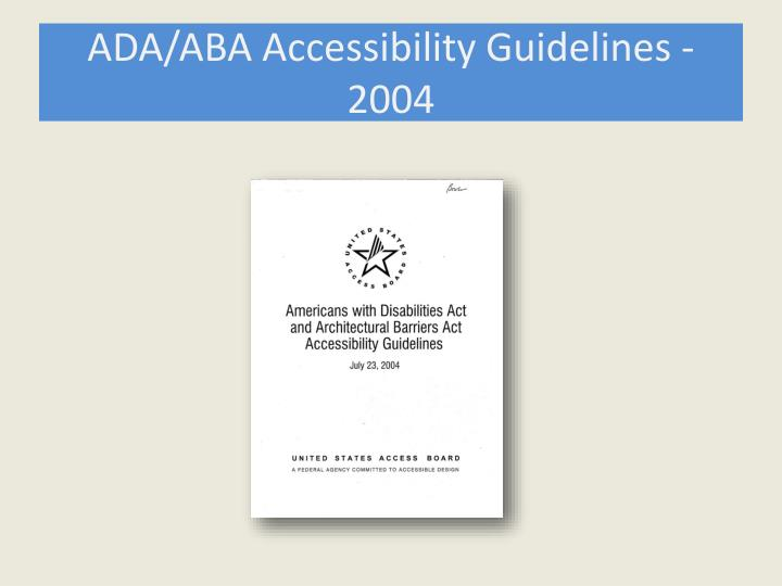 ADA/ABA Accessibility Guidelines - 2004