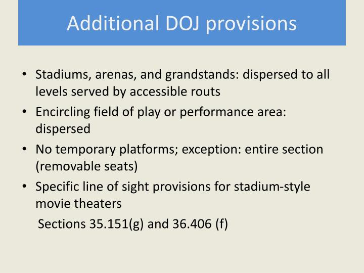 Additional DOJ provisions