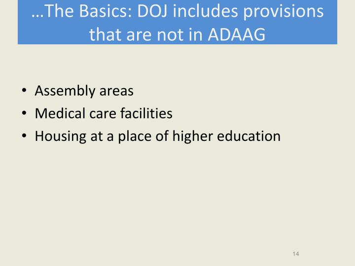 …The Basics: DOJ includes provisions