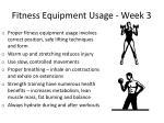 fitness equipment usage week 3