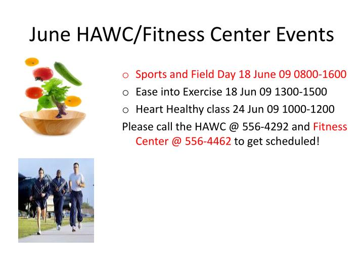 June hawc fitness center events
