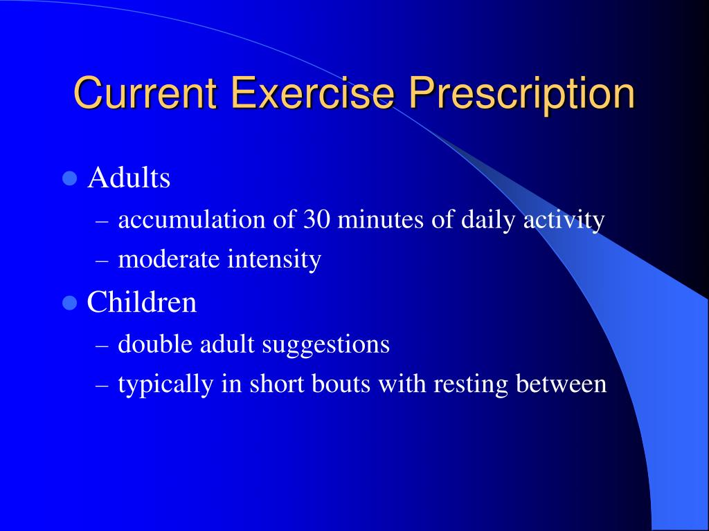 Current Exercise Prescription