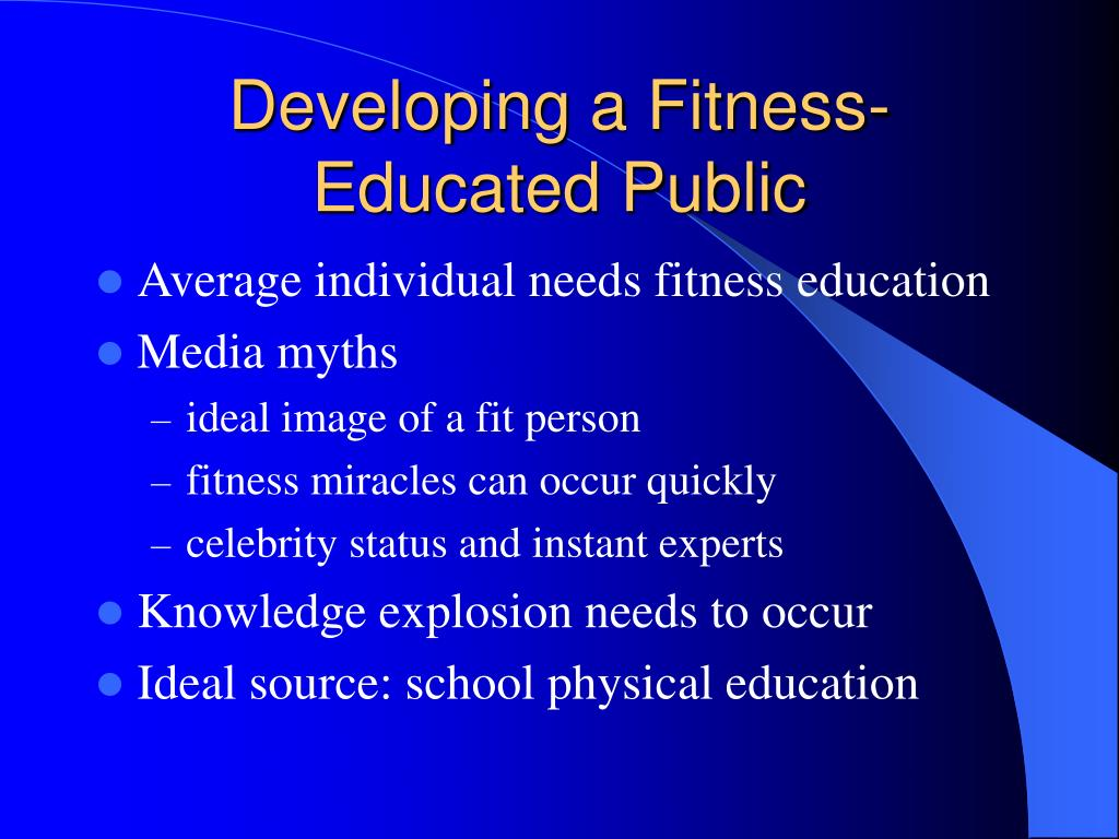 Developing a Fitness-Educated Public