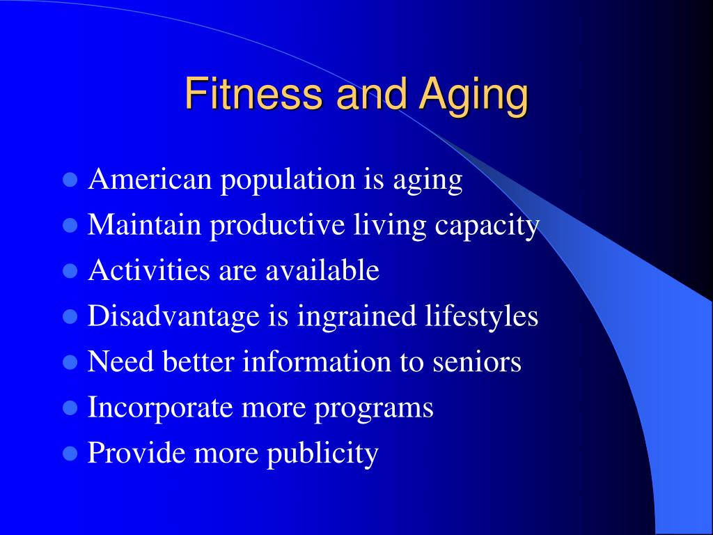 Fitness and Aging