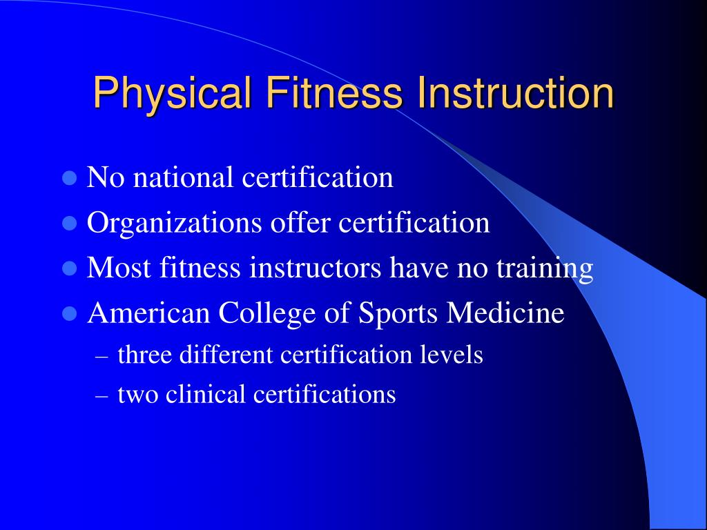 Physical Fitness Instruction