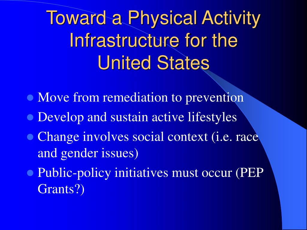 Toward a Physical Activity Infrastructure for the