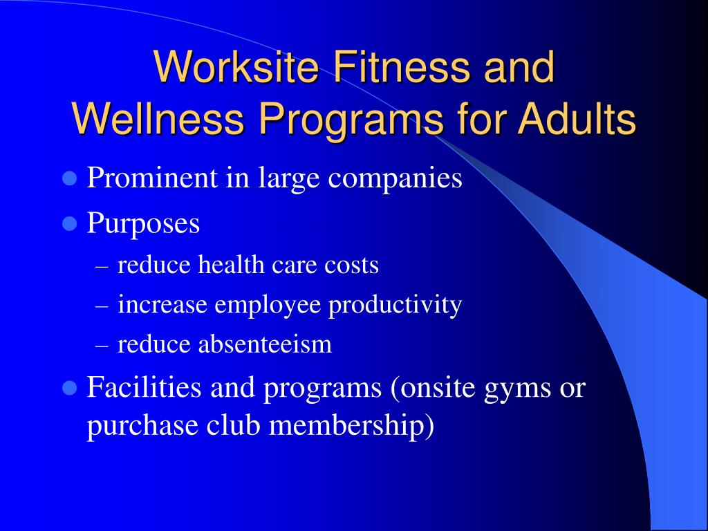 Worksite Fitness and