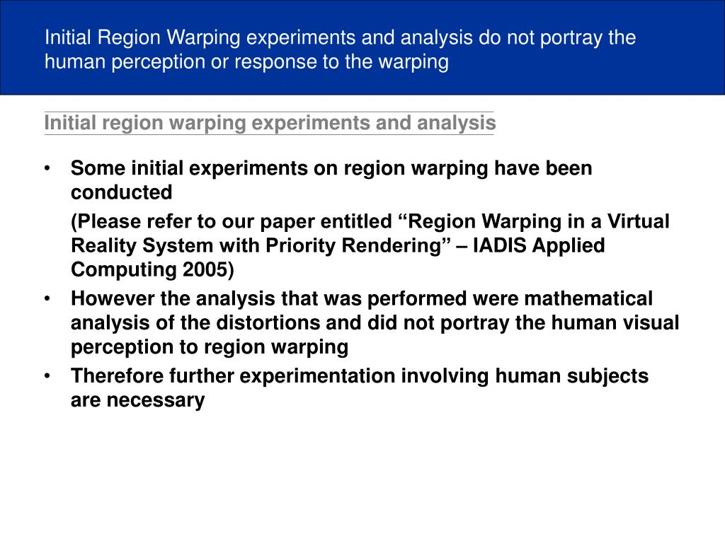 Initial region warping experiments and analysis