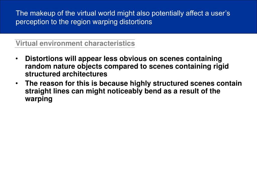 Virtual environment characteristics