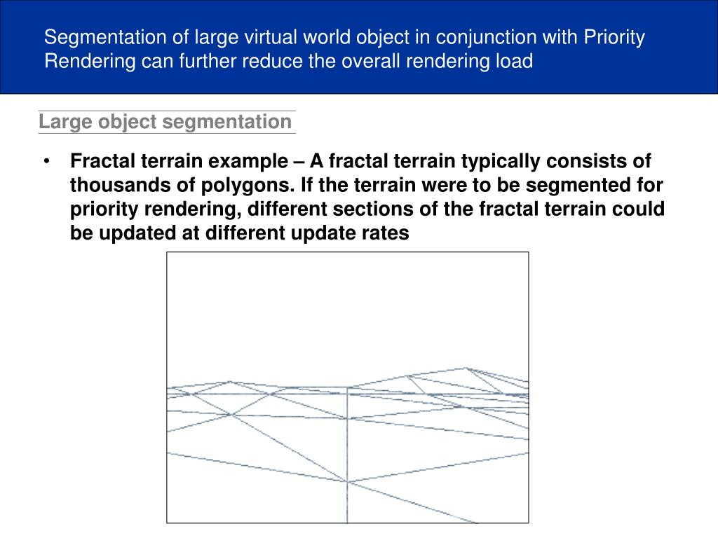 Large object segmentation