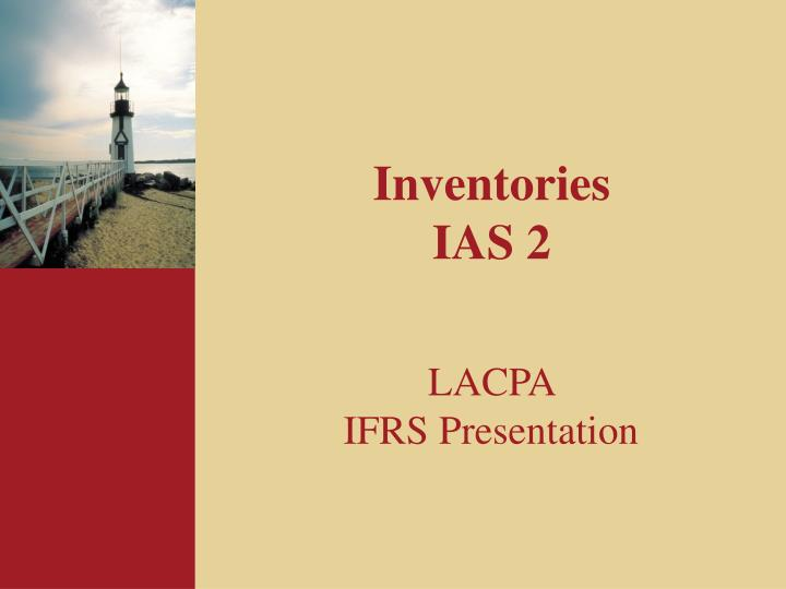 inventories ias 2 Ias 2 paragraph 9 prescribes that inventories must be measured at the lower of the cost and net realizable value this leads to a requirement for impairment test.